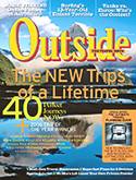 "Outside Magazine, March 2006, ""40 New Trips of a Lifetime"""